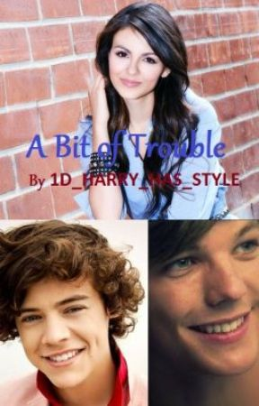 A Bit of Trouble (ON HOLD) by 1D_HARRY_HAS_STYLE