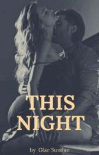 This night (one shot SPG) by GlaeSundae