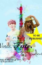 Words. Fate. & Accidents by KayeAllen-official