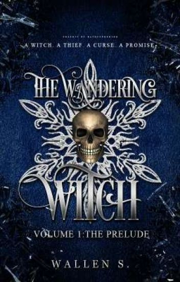 The Wandering Witch (A Tale of Snow and Crow)
