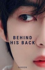 BEHIND HIS BACK | TAEKOOK by 04xbon
