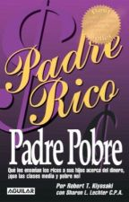 Padre rico padre pobre  by miaimperfecta