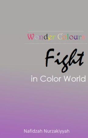 Wonder Colours: Fight in Color World by FidaNafidzah