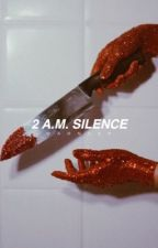 2 A.M. Silence by waonder