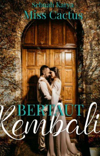 BERTAUT KEMBALI (COMPLETE)