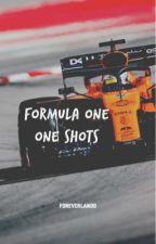 FORMULA ONE || ONE SHOTS by FOREVERLANDO