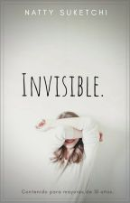 INVISIBLE by NattyWords