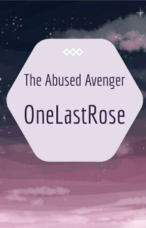 The Abused Avenger by OneLastBr3ath