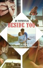 Beside You by Patrycyja