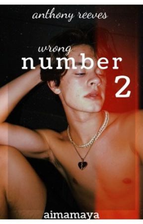 wrong number two - anthony reeves by aimamaya