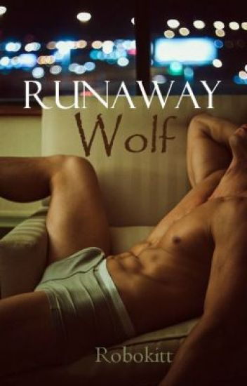 RunAway Wolf (BoyxBoy) {Book 3: Blue Moon Series}