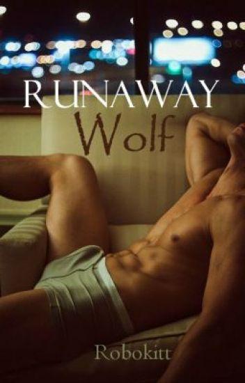 RunAway Wolf (BoyxBoy) {Book 3: Blue Moon Series}