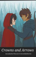 •Crowns And Arrows• [Klance] by SevenSidedStories