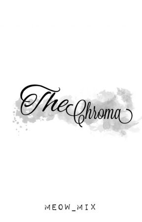 The Chróma by meow_mix
