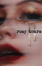 rosy tears | graphics shop by sophiadobalia