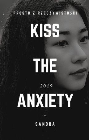 Kiss the anxiety/Pocałuj lęk by strawberryldz