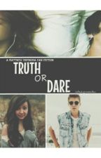 Truth or Dare by cakepopmendes