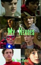 My Heroes by Tonyparra95QSquad