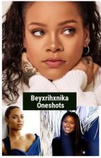 Beyxrihxnika Oneshots by beyxrihxnikalove
