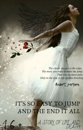 It's so easy to jump and the end it all by Amort_person