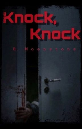 Knock, Knock by rosiemoonstone