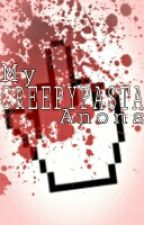 My Creepypasta Anons by Searcher_The_Saltine