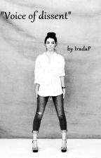Voice Of Dissent (fanfiction Bring Me The Horizon&Adelaide Kane) by IradaP