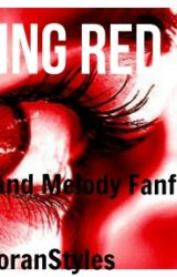 Seeing Red  A Bars and melody fanfiction by periodictableofharry