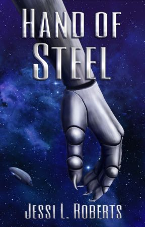 Hand of Steel by JessiLRoberts