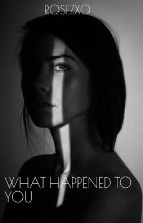 WHAT HAPPENED TO YOU - CHARACTERS - Wattpad