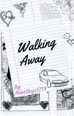 Walking Away by Amethyst713