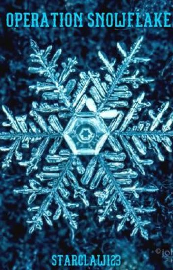 Operation Snowflake (Book 1)