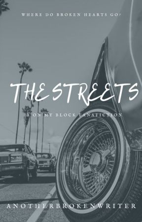 The Streets by anotherbrokenwriter