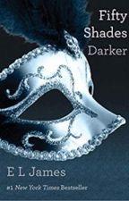 Fifty Shades Darker by jadegreyy