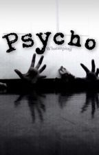 Psycho (A Michael Clifford Horror Story) by whatsupitsjj