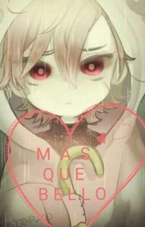 M A S    Q U E   B  E  L L O  by lloydputa