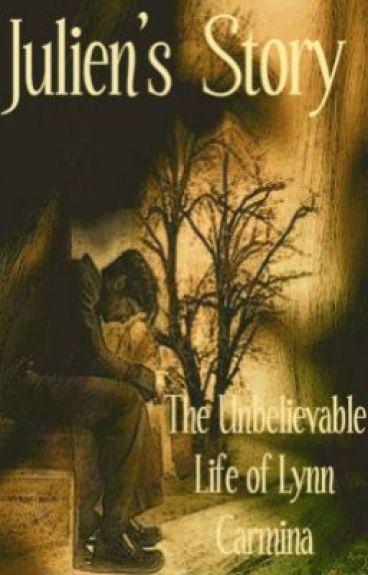 Julien's Story: The Unbelievable Life of Lynn Carmina
