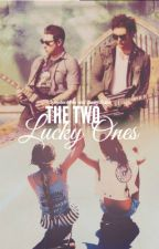 The Two Lucky Ones by Synysters_Wife