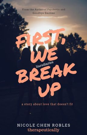First, We Break Up by therapeutically