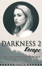 Darkness 2 - Escape by yokita