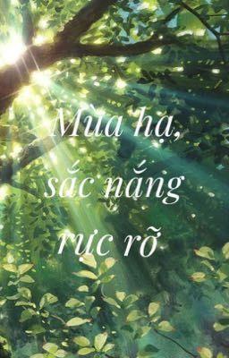 Đọc truyện Mùa hạ, sắc nắng rực rỡ 『YGO!Arc-V_ Fanfiction_ Fruitshipping』