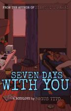 [BL] SEVEN DAYS WITH YOU by bgstito