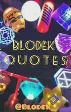 BLOD QUOTES by OhFan94