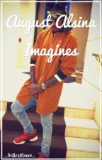 August Alsina Imagines I by _TrillestQueen_