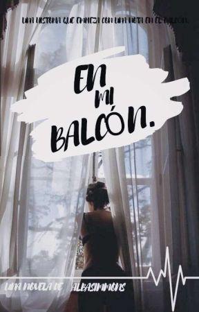 En mi balcón. by albasimmons
