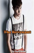 The Revenant (Wattys2015) by BadGirl134