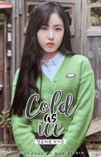 Cold as Ice (얼음처럼 차가운) || Sinrin by s_jungyerin