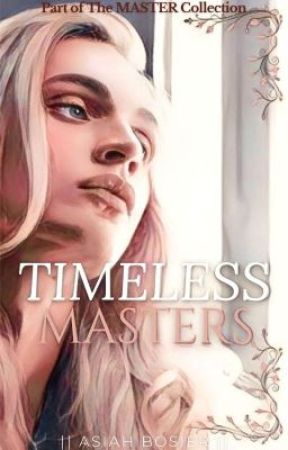 Timeless Masters | boyxboy | (Book Two: The Master Collection) by AlexandriaBo