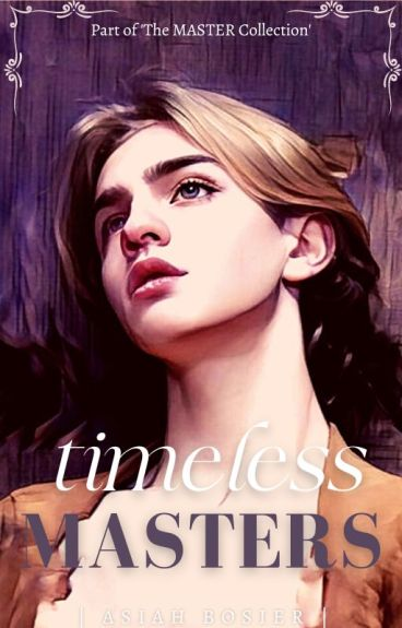 Timeless Masters | boyxboy | (Book Two: The Master Collection)