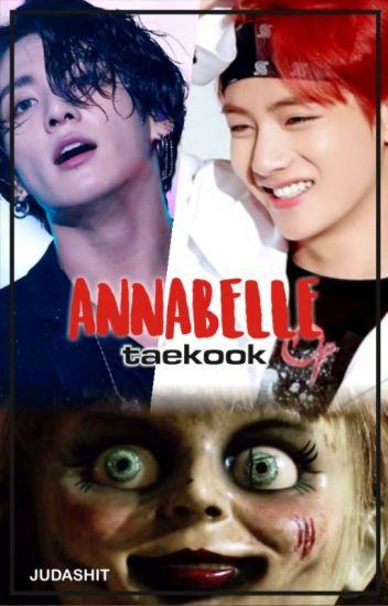 ANNABELLE (taekook)